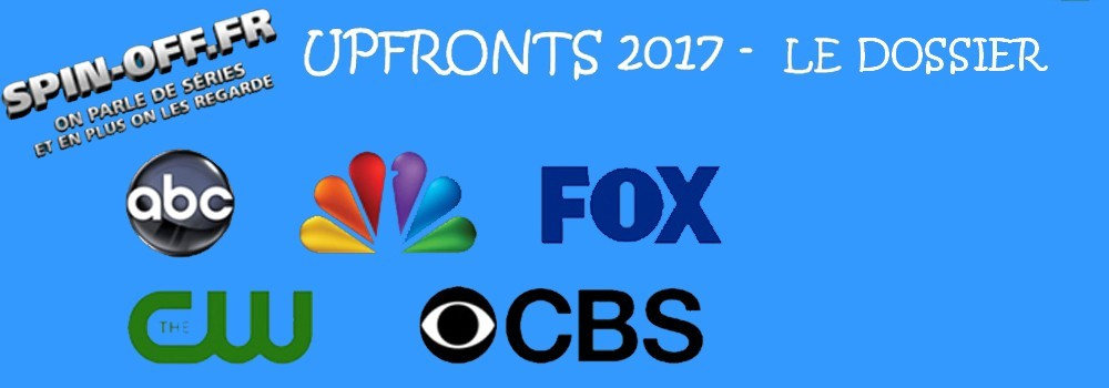 Upfronts 2017 - Le Dossier