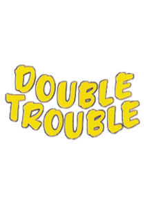 Double Trouble (AUS)