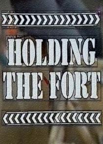 Holding the Fort