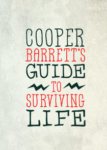 Cooper Barrett's Guide to Surviving Life