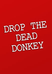 Drop the Dead Donkey